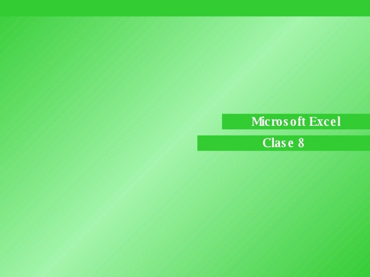Microsoft Excel Clase 8