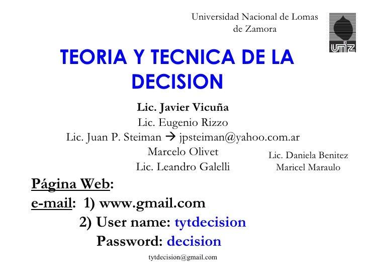 Universidad Nacional de Lomas de Zamora <ul><li>Lic. Javier Vicuña </li></ul><ul><li>Lic. Eugenio Rizzo </li></ul><ul><li>...