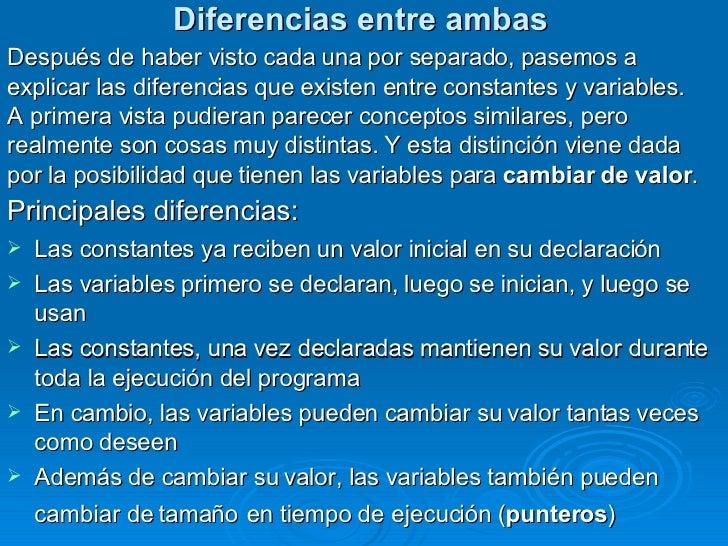 Diferencias entre ambas <ul><li>Después de haber visto cada una por separado, pasemos a </li></ul><ul><li>explicar las dif...