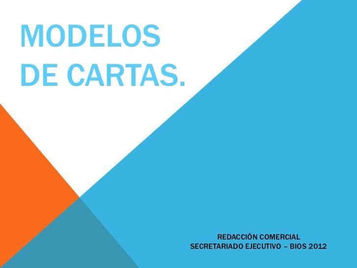 MODELOSDE CARTAS.                   REDACCIÓN COMERCIAL             SECRETARIADO EJECUTIVO – BIOS 2012