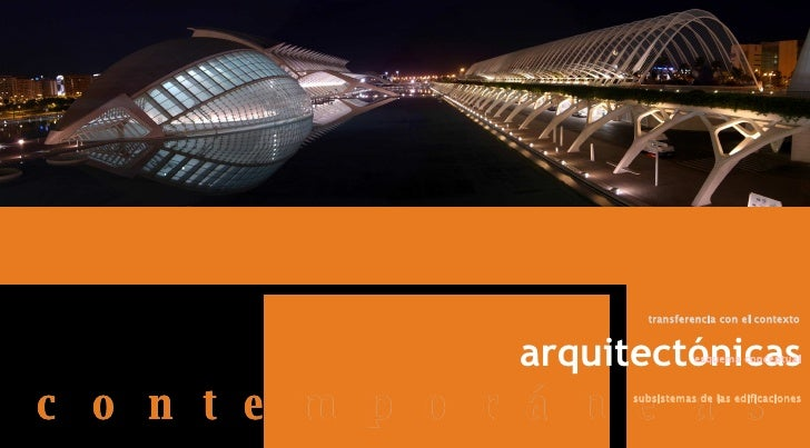 visiones   arquitectónicas  c o n t e m p o r á n e a s   esquema conceptual subsistemas de las edificaciones transferenci...