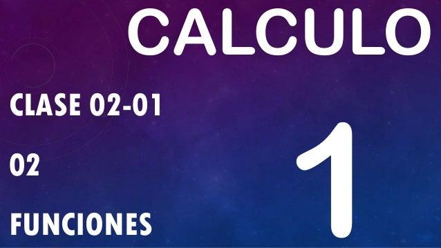CLASE 02-01 02 FUNCIONES CALCULO