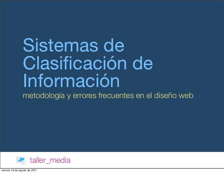 Sistemas de                Clasificación de                Información                metodología y errores frecuentes en e...