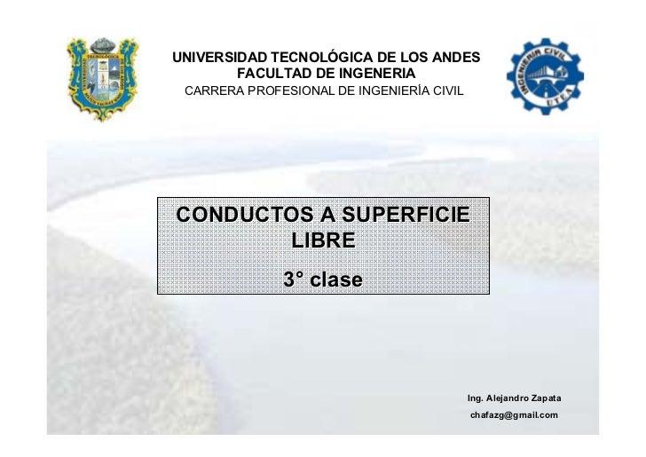 UNIVERSIDAD TECNOLÓGICA DE LOS ANDES        FACULTAD DE INGENERIA CARRERA PROFESIONAL DE INGENIERÍA CIVILCONDUCTOS A SUPER...