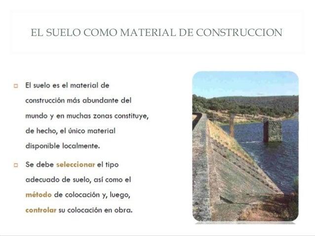 EL SUELO COMO MATERIAL DE CONSTRUCCION