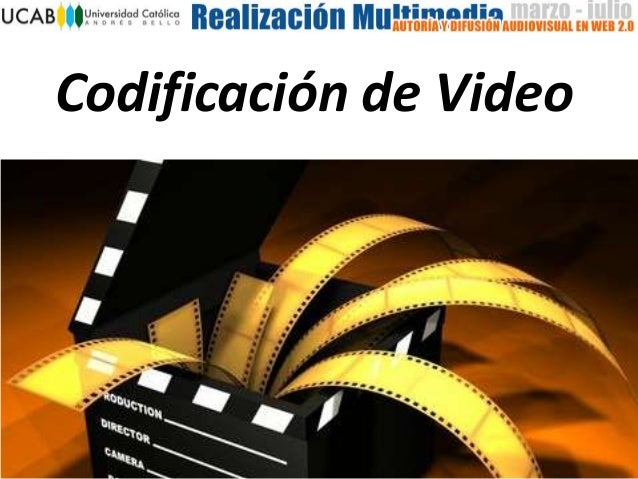 Codificación de Video