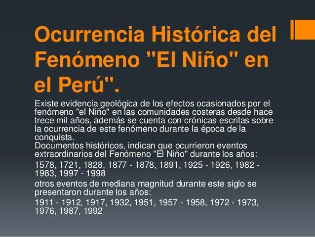 """Ocurrencia Histórica del Fenómeno """"El Niño"""" en el Perú"""". Existe evidencia geológica de los efectos ocasionados por el fenó..."""