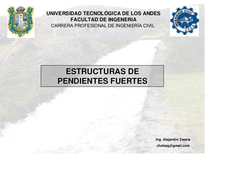 UNIVERSIDAD TECNOLÓGICA DE LOS ANDES        FACULTAD DE INGENERIA CARRERA PROFESIONAL DE INGENIERÍA CIVIL     ESTRUCTURAS ...
