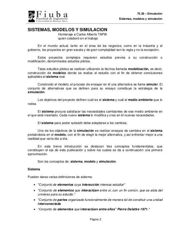 75.26 – Simulación                                                                 Sistemas, modelos y simulaciónSISTEMAS,...