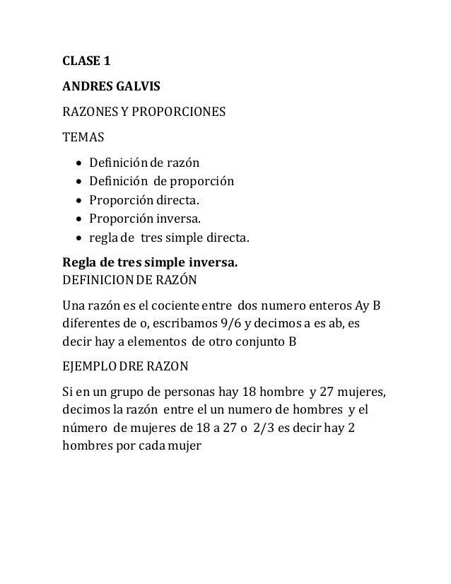 CLASE 1 ANDRES GALVIS RAZONES Y PROPORCIONES TEMAS  Definiciónde razón  Definición de proporción  Proporcióndirecta.  ...