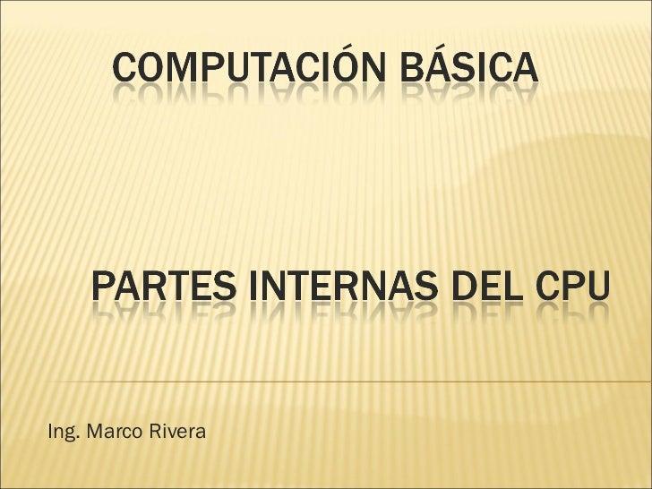 Ing. Marco Rivera