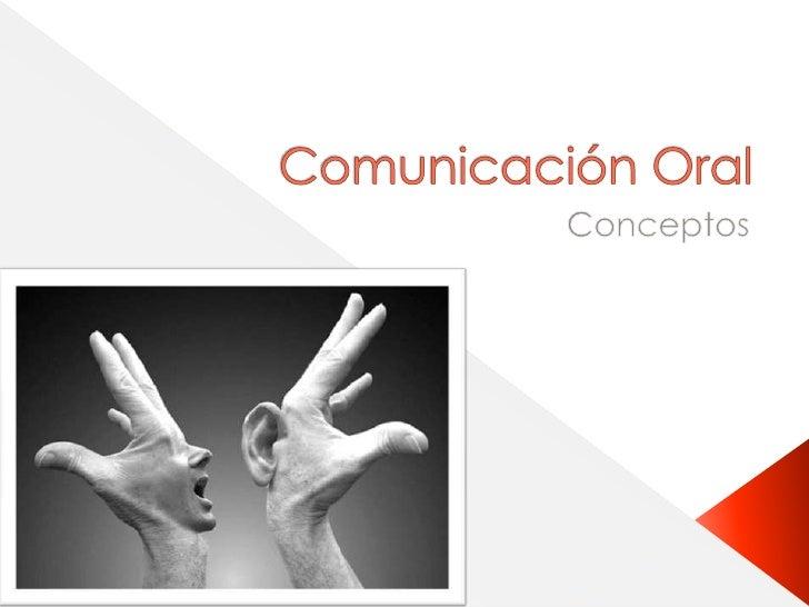 7%    Las palabras38% La voz (entonación, proyección, etc)55% El lenguaje corporal