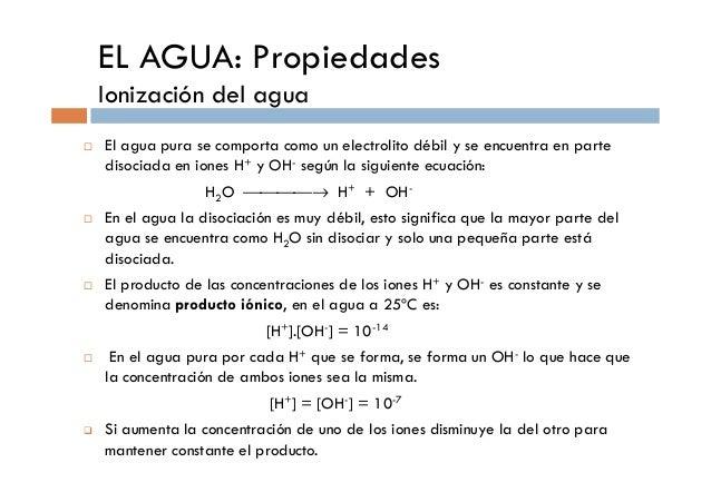Clase 1 introducci n aspectos fisico quimicos de los seres for Que es agua destilada