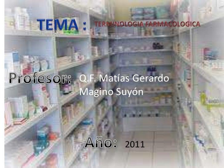 Q.F. Matías GerardoMagino Suyón         2011