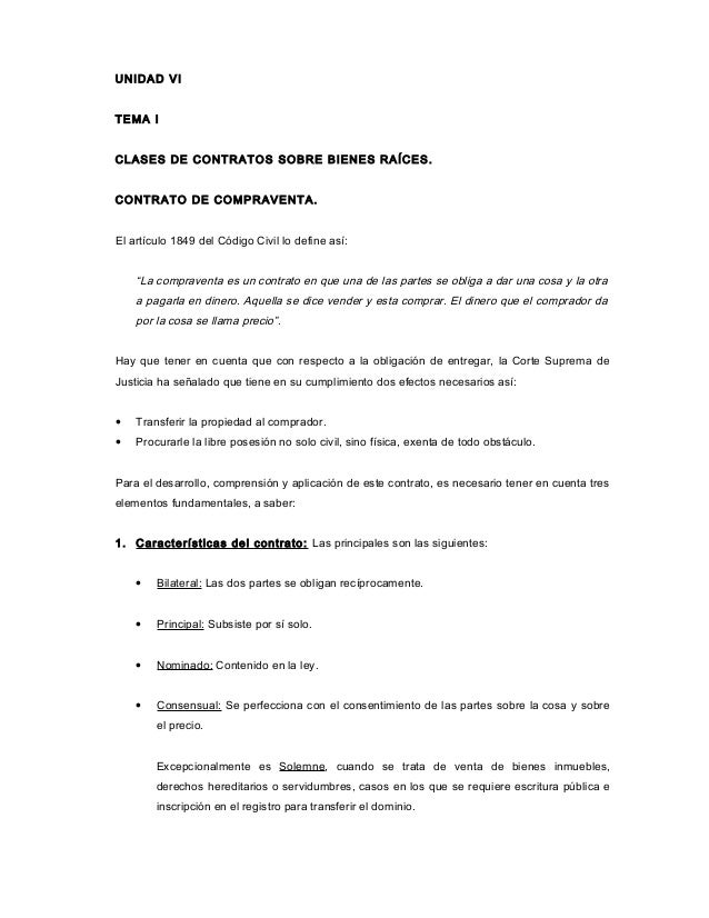 UNIDAD VI  TEMA I  CLASES DE CONTRATOS SOBRE BIENES RAÍCES.  CONTRATO DE COMPRAVENTA.  El artículo 1849 del Código Civil l...