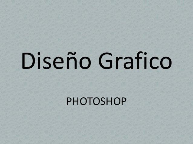 Diseño Grafico  PHOTOSHOP