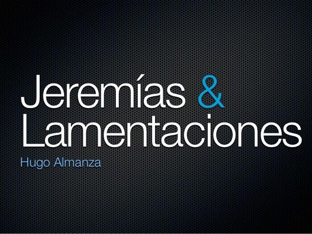 Jeremías &LamentacionesHugo Almanza