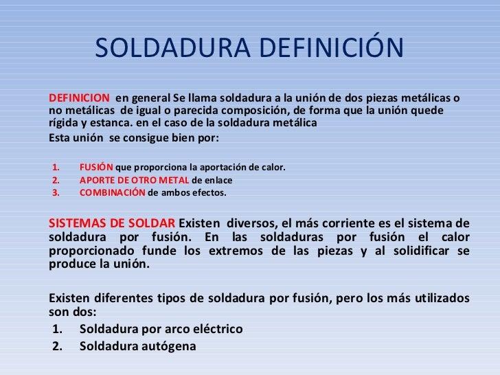 Clase 12 soldadura 2011 for Que es soldadura