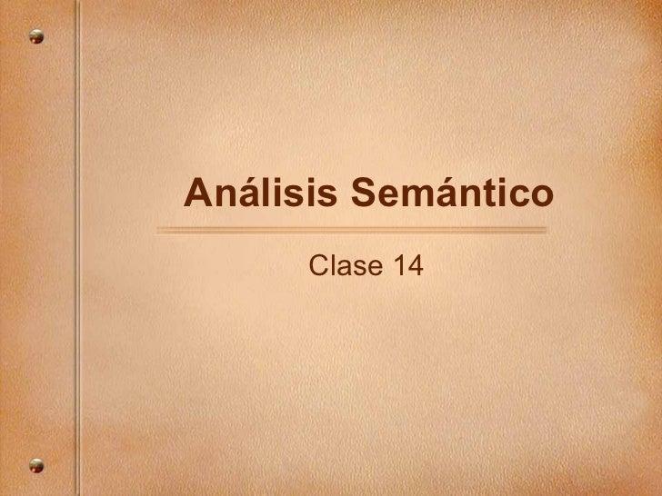 An álisis Semántico Clase 14