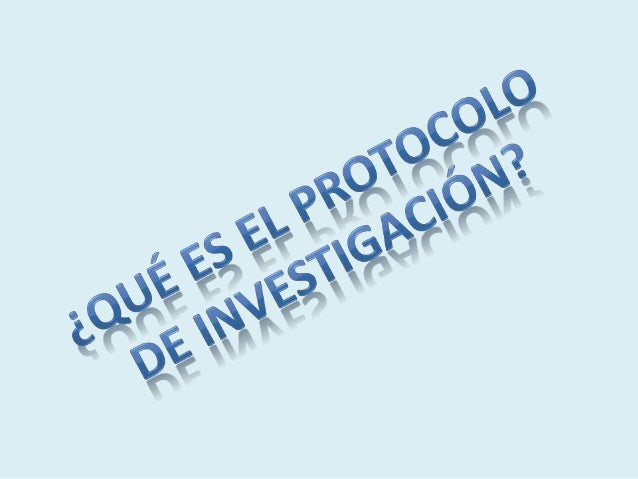 Clase 17 el protocolo de investigación Slide 3