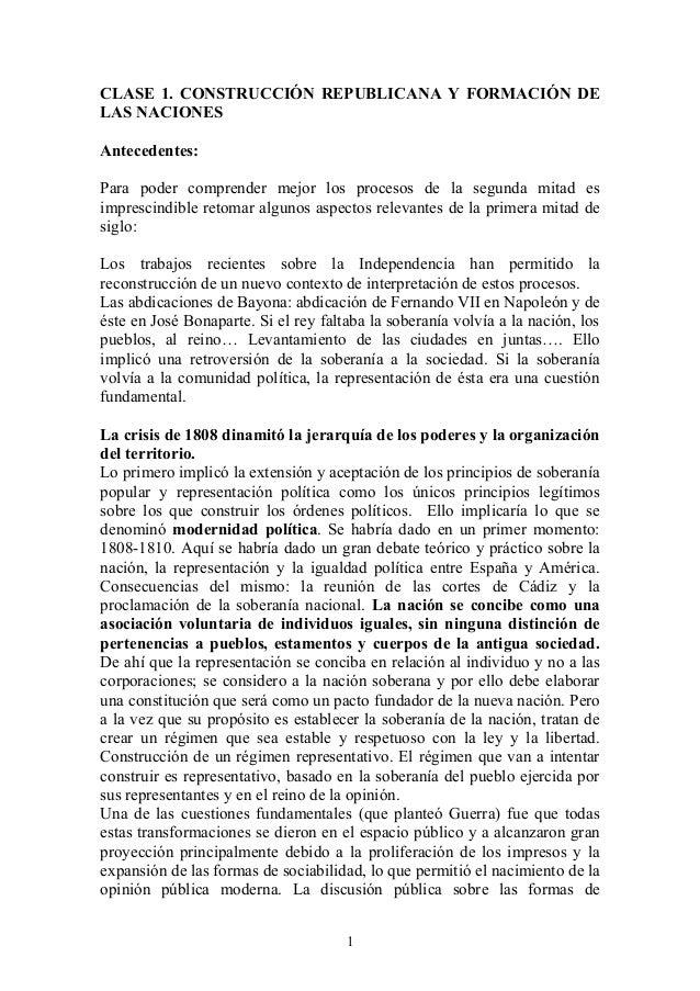 CLASE 1. CONSTRUCCIÓN REPUBLICANA Y FORMACIÓN DE LAS NACIONES Antecedentes: Para poder comprender mejor los procesos de la...