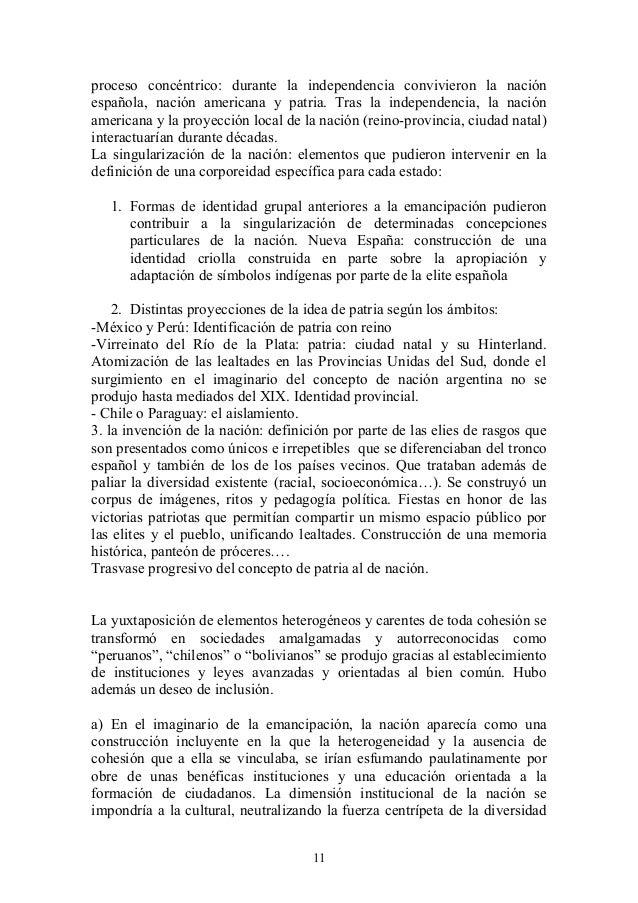 proceso concéntrico: durante la independencia convivieron la nación española, nación americana y patria. Tras la independe...