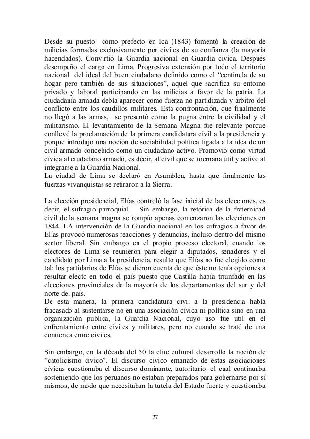 Desde su puesto como prefecto en Ica (1843) fomentó la creación de milicias formadas exclusivamente por civiles de su conf...