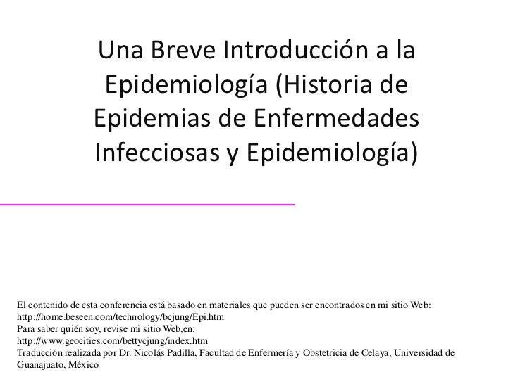 Una Breve Introducción a la                   Epidemiología (Historia de                  Epidemias de Enfermedades       ...