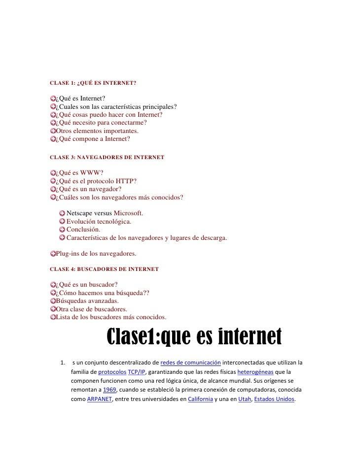 CLASE 1: ¿QUÉ ES INTERNET?¿Qué es Internet?¿Cuales son las características principales?¿Qué cosas puedo hacer con Internet...