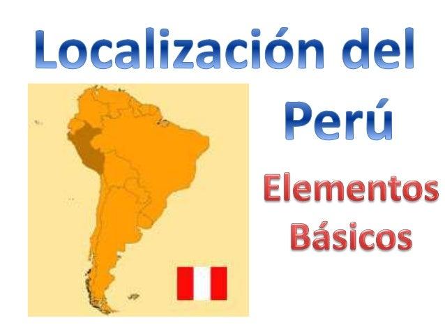 Clase 1 Localizacion Geografica Del Peru