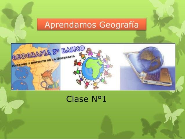 Aprendamos GeografíaClase N°1