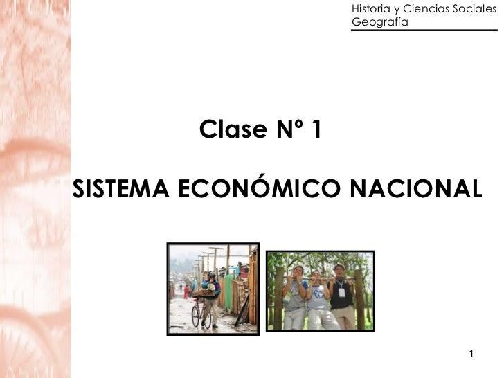 Clase Nº 1 SISTEMA ECONÓMICO NACIONAL