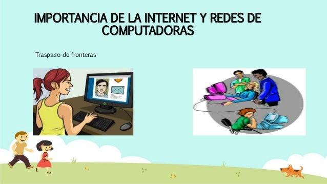 IMPORTANCIA DE LA INTERNET Y REDES DE COMPUTADORAS Bibliotecas virtuales