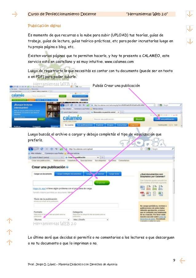 """Curso de Perfeccionamiento Docente                                  """"Herramientas Web 2.0""""Publicación digitalEs momento de..."""