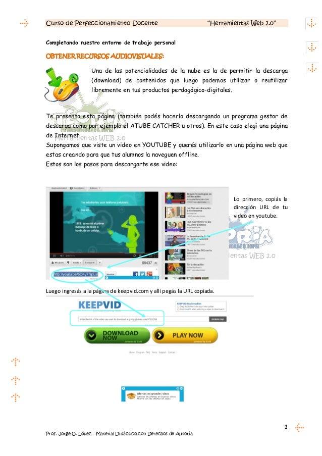 """Curso de Perfeccionamiento Docente                                  """"Herramientas Web 2.0""""Completando nuestro entorno de t..."""