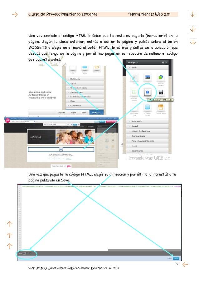 """Curso de Perfeccionamiento Docente                                  """"Herramientas Web 2.0""""Una vez copiado el código HTML l..."""