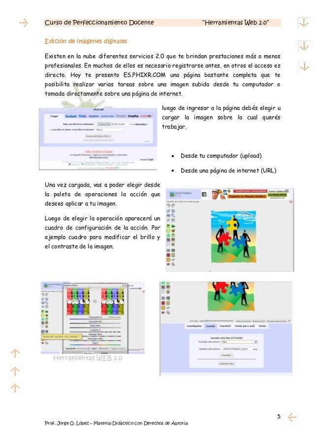 """Curso de Perfeccionamiento Docente                                  """"Herramientas Web 2.0""""Edición de imágenes digitalesExi..."""