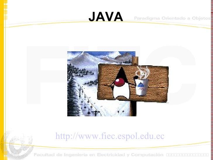 JAVA http://www.fiec.espol.edu.ec
