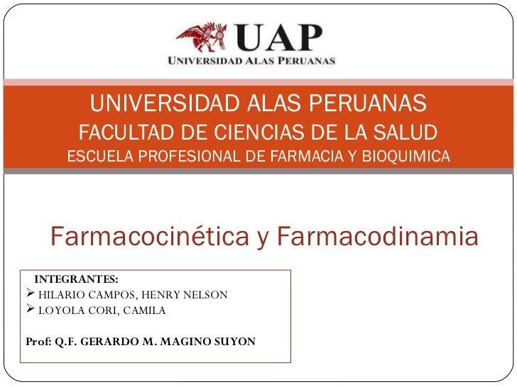 UNIVERSIDAD ALAS PERUANAS       FACULTAD DE CIENCIAS DE LA SALUD      ESCUELA PROFESIONAL DE FARMACIA Y BIOQUIMICA   Farma...