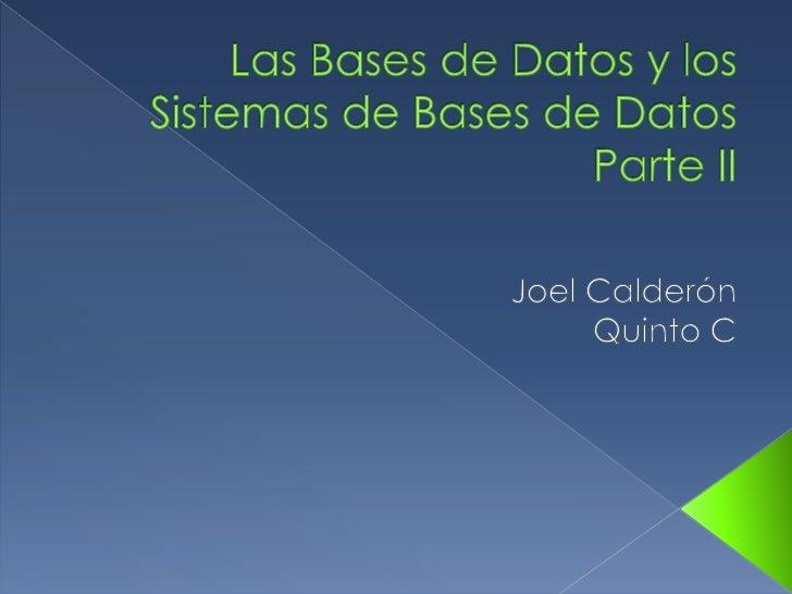  Arquitectura de un SGBD Modelos de BD Modelo relacional de BD El SGBDR SQL Server 2008