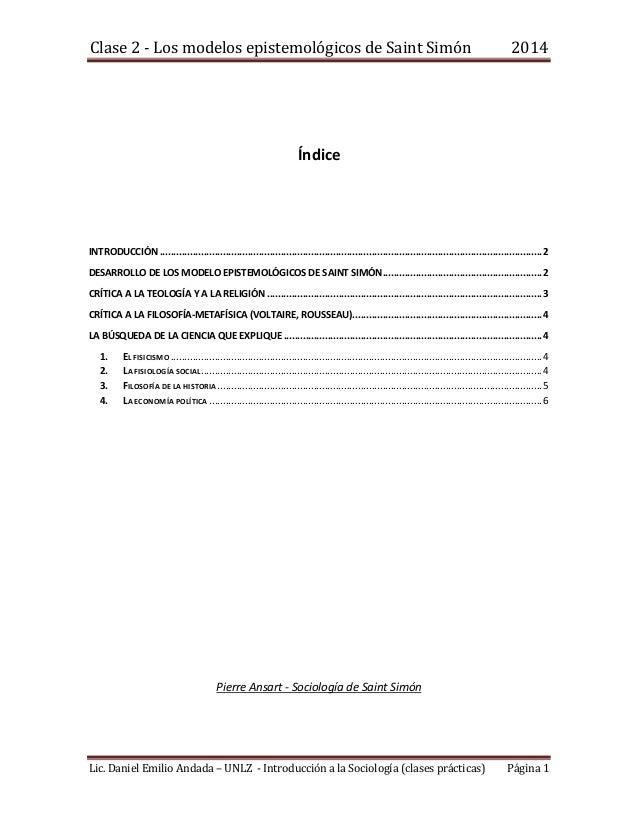 Clase 2 - Los modelos epistemológicos de Saint Simón 2014 Lic. Daniel Emilio Andada – UNLZ - Introducción a la Sociología ...