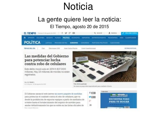 Noticia La gente quiere leer la noticia: El Tiempo, agosto 20 de 2015