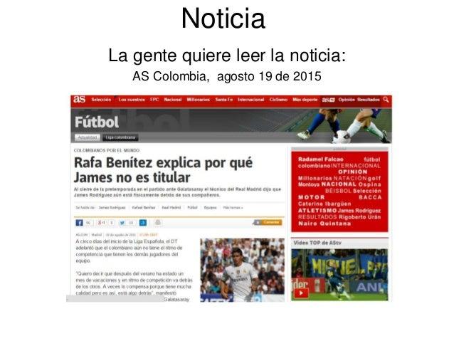 Noticia La gente quiere leer la noticia: AS Colombia, agosto 19 de 2015