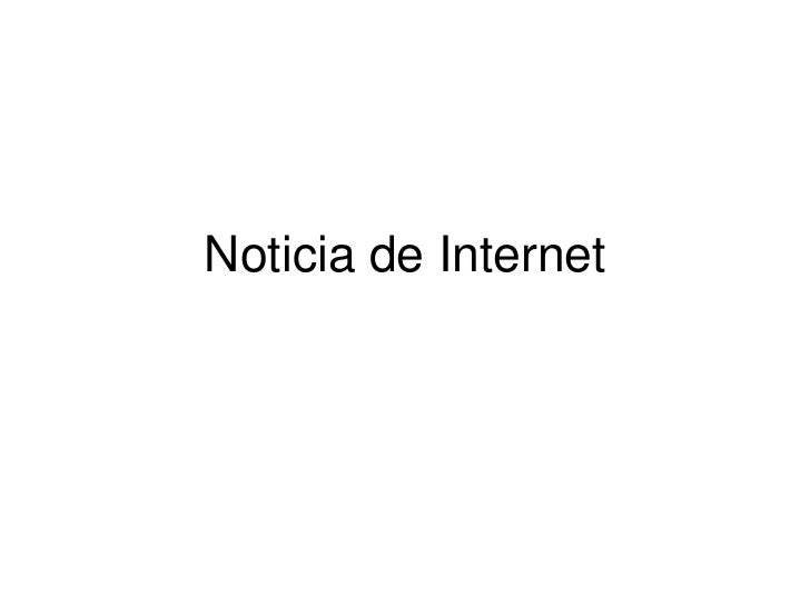 Noticia de Internet