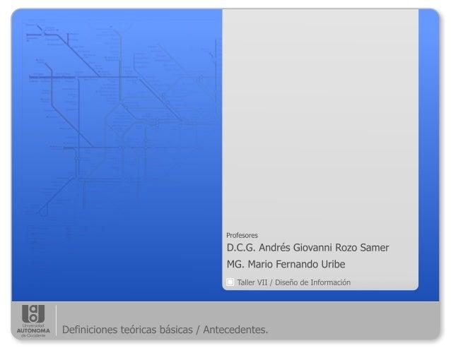 Clase 2 definiciones básicas : antecedentes del diseño de información