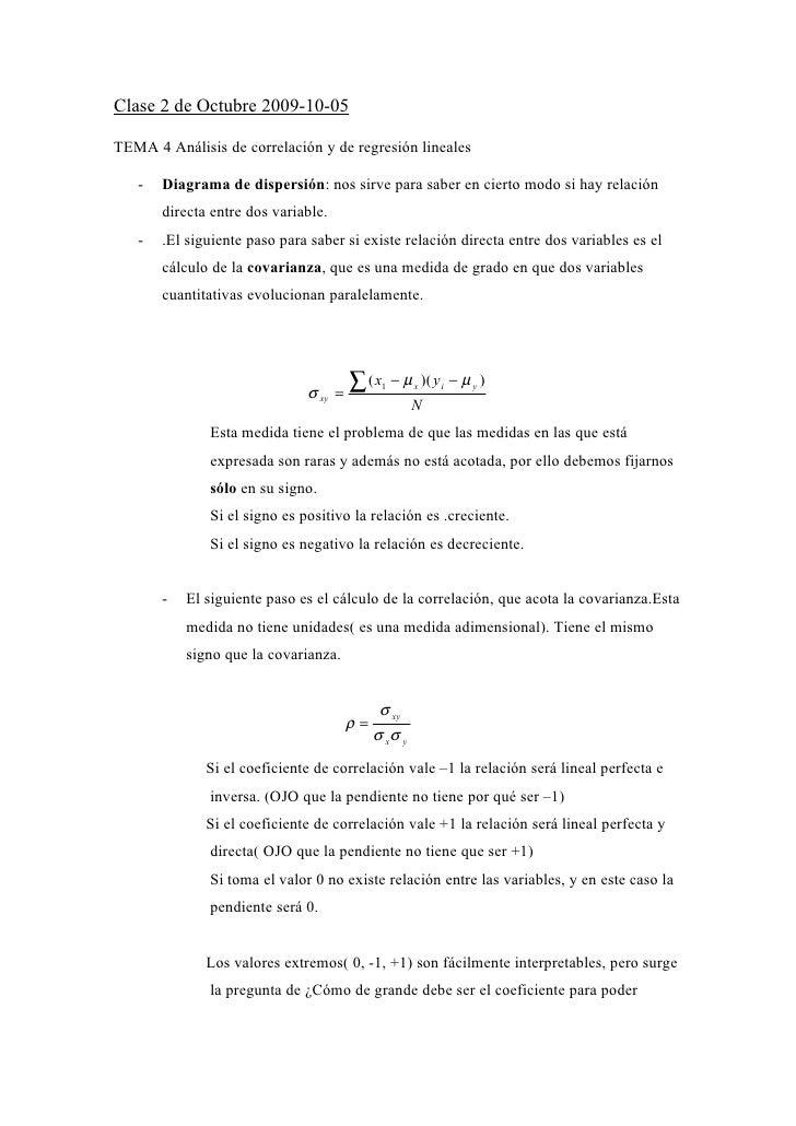 Clase 2 de Octubre 2009-10-05  TEMA 4 Análisis de correlación y de regresión lineales     -   Diagrama de dispersión: nos ...