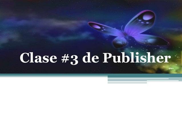 Clase #3 de Publisher