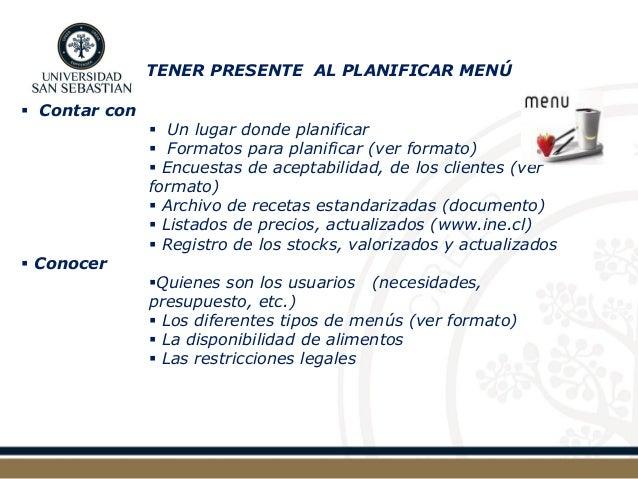 TENER PRESENTE AL PLANIFICAR MENÚ   Contar con   Un lugar donde planificar   Formatos para planificar (ver formato)   ...