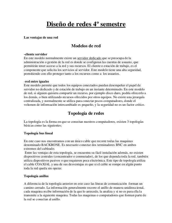 Diseño de redes 4º semestreLas ventajas de una red                                   Modelos de red-cliente servidorEn est...