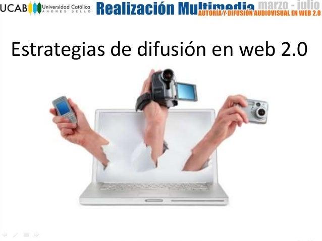 Estrategias de difusión en web 2.0